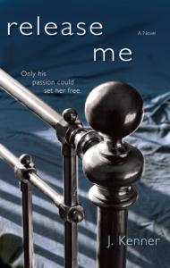 Release Me by J. Kenner cover
