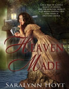 Heaven Made by SaraLynn Hoyt