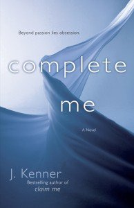 Complete Me by J. Kenner Stark Trilogy book 3 erotic romance
