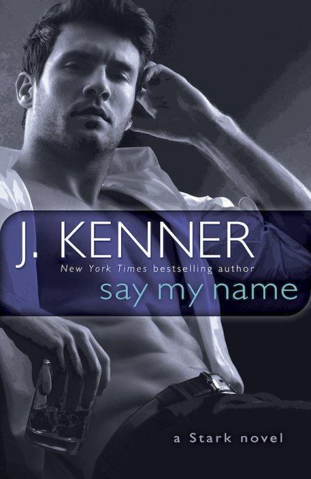 Say My Name by J Kenner