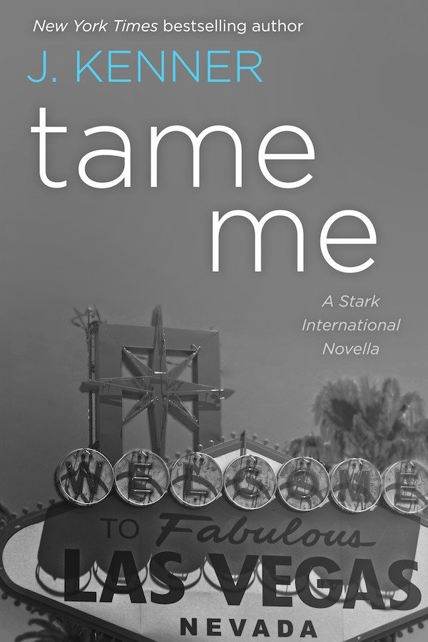 Tame Me by J Kenner