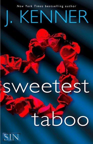 Sweetest Taboo J kenner SIN series