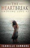 The Heartbreak: Undying Love #2