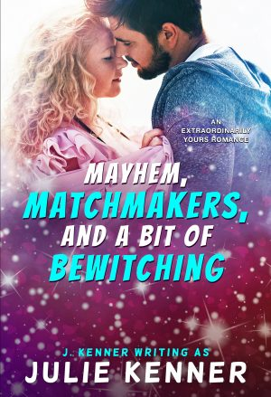 Mayhem, Matchmakers, and a Bit of Bewitching - Digital Cover