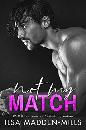 Not My Match