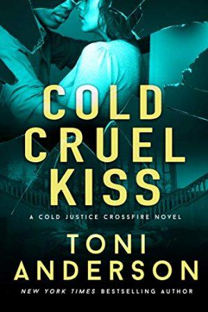 Cold Cruel Kiss