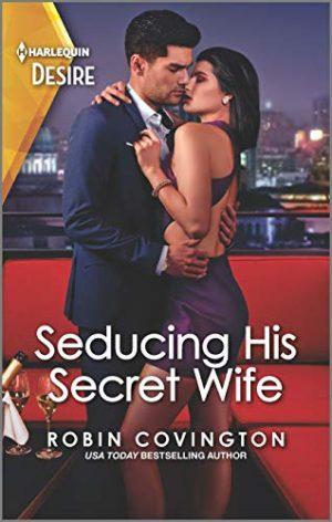 Seducing His Secret Wife