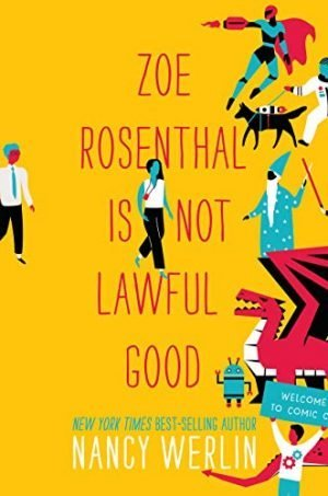 Zoe Rosenthall is not Lawful Good
