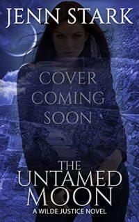 The Untamed Moon cover by Jenn Stark
