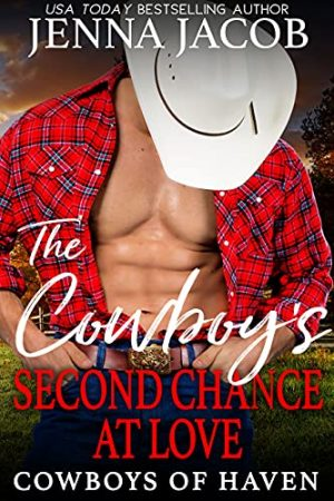 A Cowboy's Second Chance at Love
